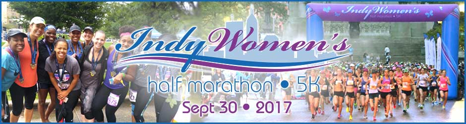 Indianapolis Women's Half Marathon and 5K - September 30, 2017